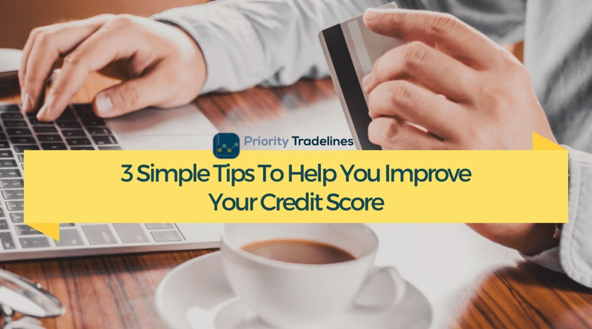 3 Steps To Improve Credit Score